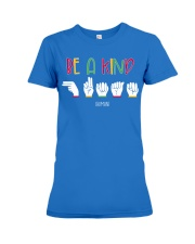 Special ED Teacher - Be a kind human Premium Fit Ladies Tee thumbnail