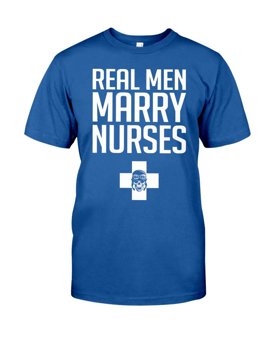Real Men Marry Nurses - Biker Classic T-Shirt