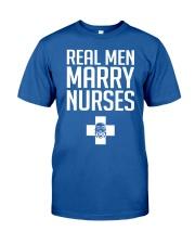 Real Men Marry Nurses - Biker Classic T-Shirt front