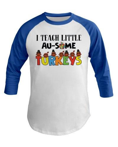 Sped Teacher - I Teach little Au-Some Turkeys