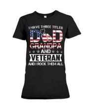 Dad Grandpa - Veteran Rock Them Premium Fit Ladies Tee thumbnail