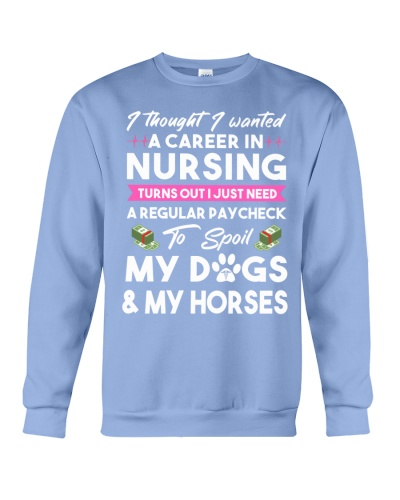 Nurse - Spoil My Dogs and My Horses