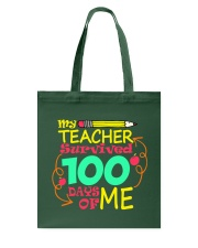 My Teacher Survived 100 Days of Me Tote Bag thumbnail