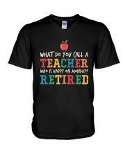Retired Teacher - What Do You Call V-Neck T-Shirt thumbnail