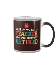 Retired Teacher - What Do You Call Color Changing Mug thumbnail