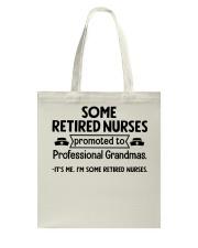 Retired Nurses Promoted to Professional Grandmas Tote Bag thumbnail