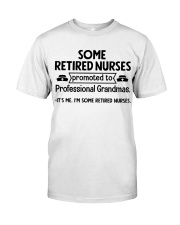 Retired Nurses Promoted to Professional Grandmas Classic T-Shirt front