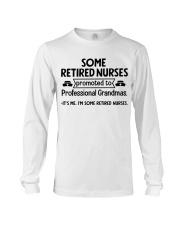 Retired Nurses Promoted to Professional Grandmas Long Sleeve Tee thumbnail
