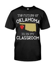 Teacher - Future of Oklahoma Classic T-Shirt front