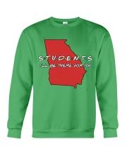 Georgia Teacher - Students I'll be there for you Crewneck Sweatshirt thumbnail