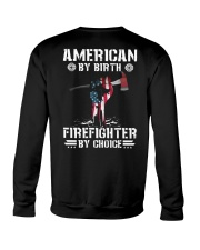 American by Birth - Firefighter by Choice Crewneck Sweatshirt thumbnail