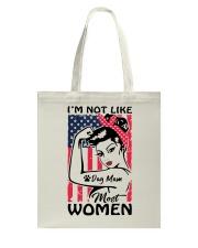 Dog Mom - I'm not like most Women Tote Bag thumbnail