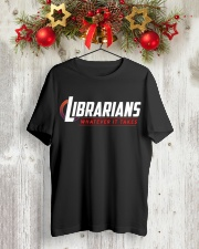 Librarians - Whatever It Take Classic T-Shirt lifestyle-holiday-crewneck-front-2