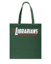 Librarians - Whatever It Take Tote Bag thumbnail