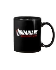 Librarians - Whatever It Take Mug thumbnail