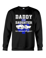 EMT - Daddy and Daughter - The Legend and Legacy Crewneck Sweatshirt thumbnail