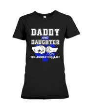 EMT - Daddy and Daughter - The Legend and Legacy Premium Fit Ladies Tee thumbnail
