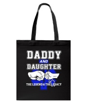 EMT - Daddy and Daughter - The Legend and Legacy Tote Bag thumbnail