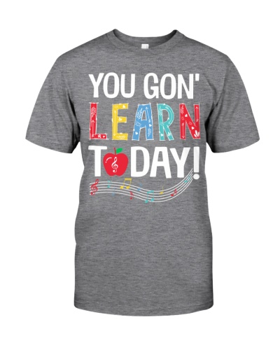 Music Teacher - You gon' Learn today