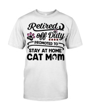 Retired  - Stay at Home Cat Mom Classic T-Shirt front