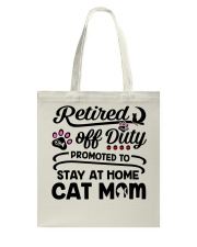 Retired  - Stay at Home Cat Mom Tote Bag thumbnail