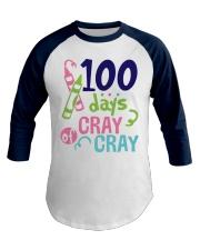 100 days of Cray Cray Baseball Tee front