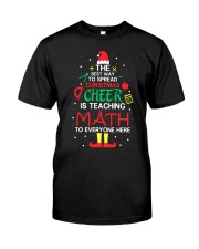 Math Teacher - The best way to spread Christmas Classic T-Shirt front