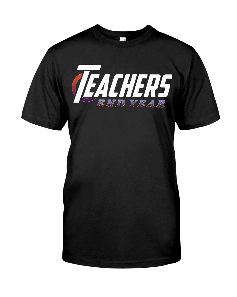 Teachers End Year Classic T-Shirt