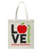 Third Grade Teacher - Teaching tiny humans Tote Bag thumbnail