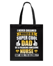 Super Nurse's Dad - Father's Day Tote Bag thumbnail