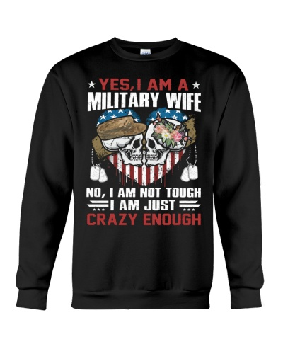 Veteran Wife - I am just Crazy Enough