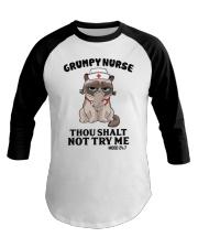 Grumpy Nurse Thou Shalt Baseball Tee thumbnail