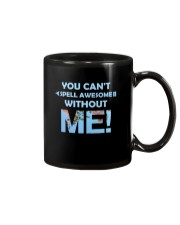 You Can't Spell Awesome without Me Mug thumbnail