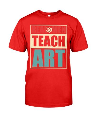 Art Teacher - Real Men Teach Art