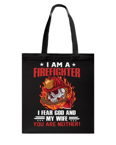 Firefighter - I fear God and My Wife