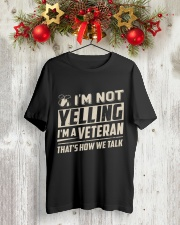 Veteran - Not Yelling Classic T-Shirt lifestyle-holiday-crewneck-front-2