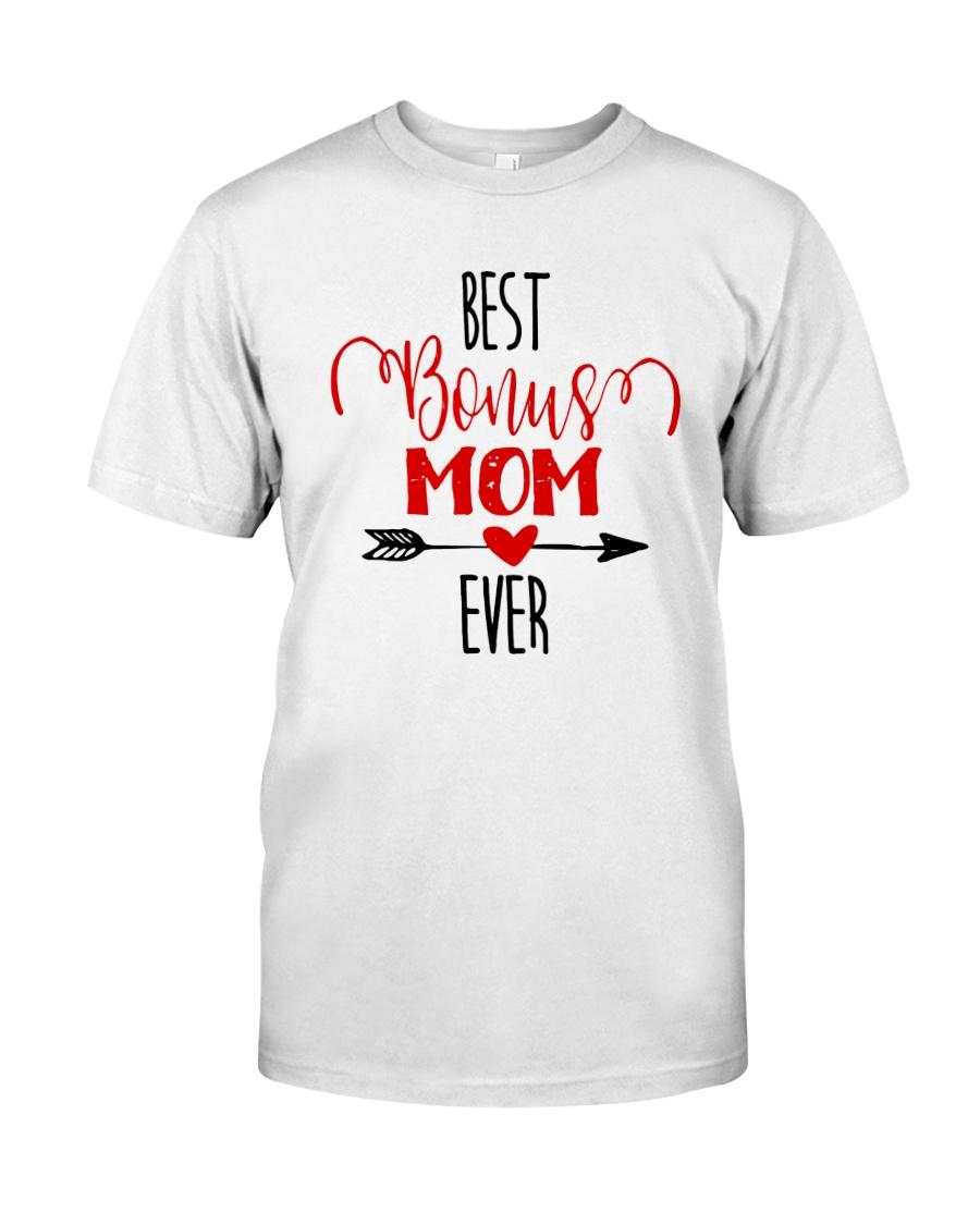 Best Bonus Mom Ever Classic T-Shirt