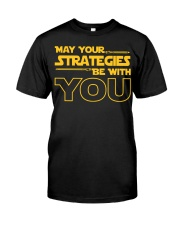 Teacher - May your strategies be with you Classic T-Shirt front
