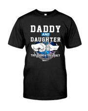 Daddy and Daughter - The Legend and The Legacy EMS Classic T-Shirt front