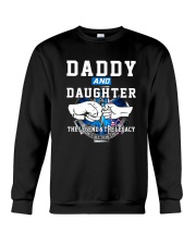 Daddy and Daughter - The Legend and The Legacy EMS Crewneck Sweatshirt thumbnail