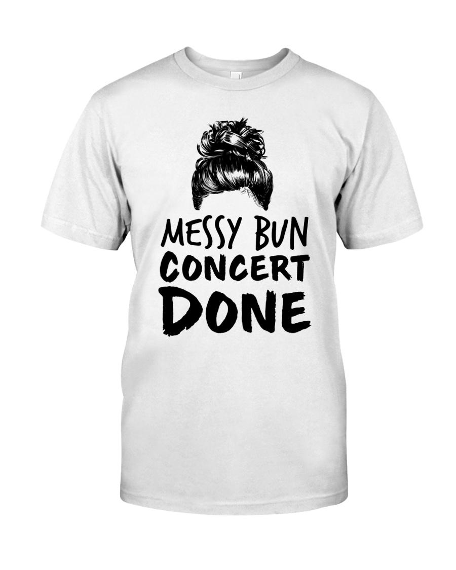 Music Teacher - Messy Bun - Concert Done Classic T-Shirt