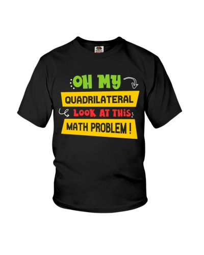 Math Teacher - Oh my Quadrilateral