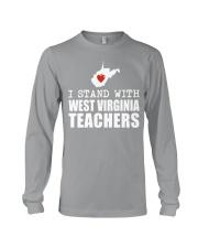 Teacher - Stand with West Virginia Teachers Long Sleeve Tee thumbnail