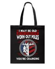 Lineman - Worn Out Poles - Living the High Life Tote Bag thumbnail