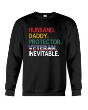Husband - Daddy - Veteran - Inevitable Crewneck Sweatshirt thumbnail