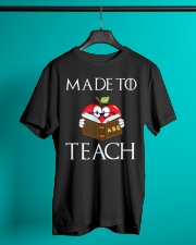 Teacher - Made to Teach Classic T-Shirt lifestyle-mens-crewneck-front-3