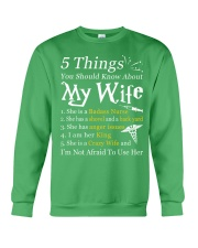 Nurse - 5 Things you should know about My Wife Crewneck Sweatshirt thumbnail