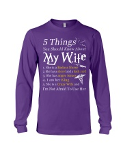 Nurse - 5 Things you should know about My Wife Long Sleeve Tee thumbnail