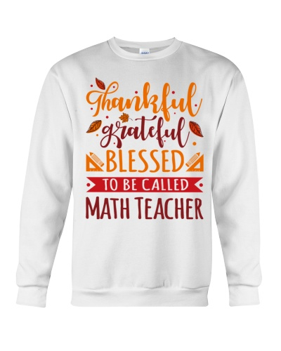 Math Teacher - Thankful Grateful Blessed