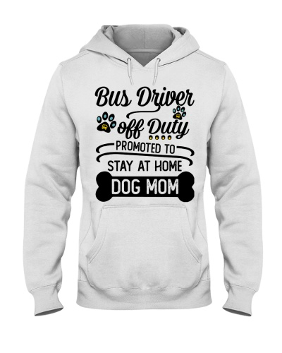 Bus Driver - Stay at home Dog Mom